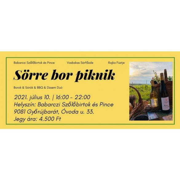 Sörre Bor Piknik a Babarczi Birtokon - Belépőjegy