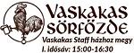 Vaskakas Staff házhoz megy / szállítási idő: Hétköznap: 15:00-16:30*, Szombaton: 13:00-15:00